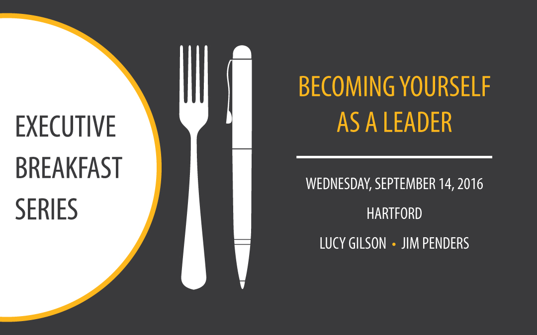 Executive Breakfast Series: Becoming Yourself as a Leader