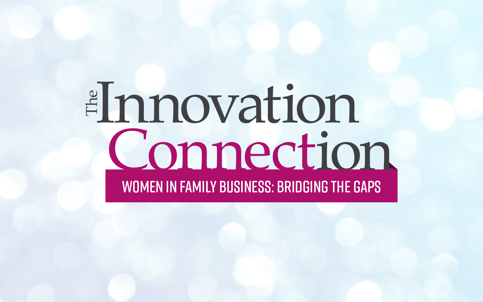 Innovation Connection Women in Business