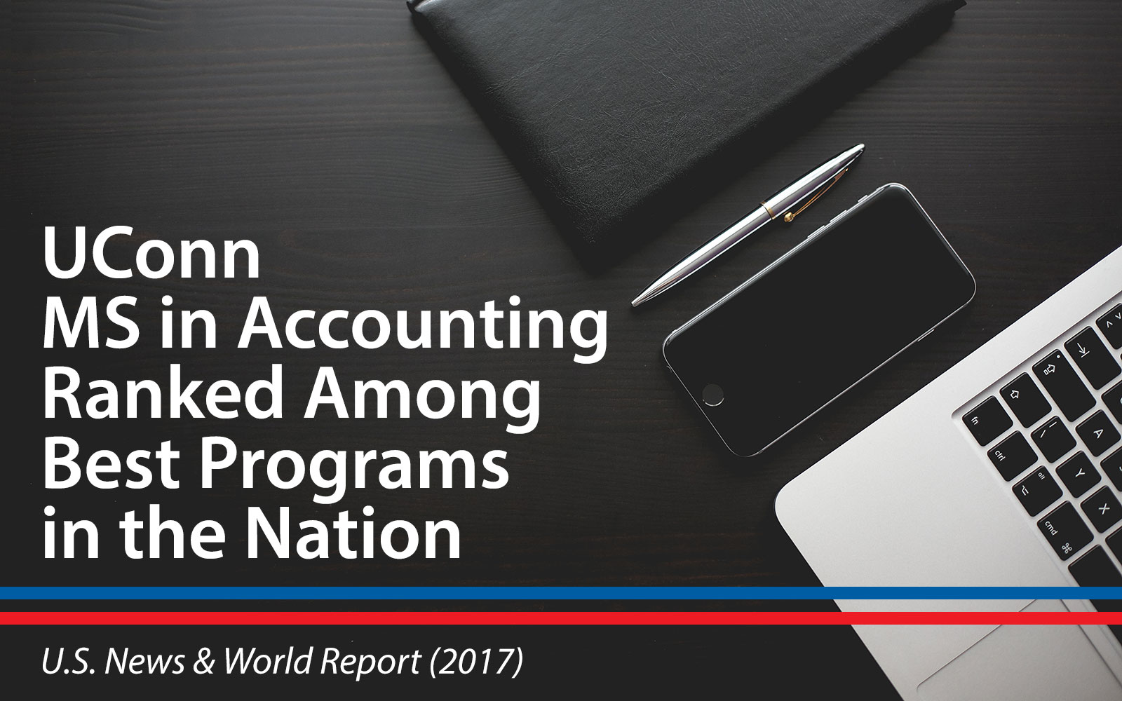 UConn MS in Accounting ranked Among Best Programs in the Nation US News and World Report 2017