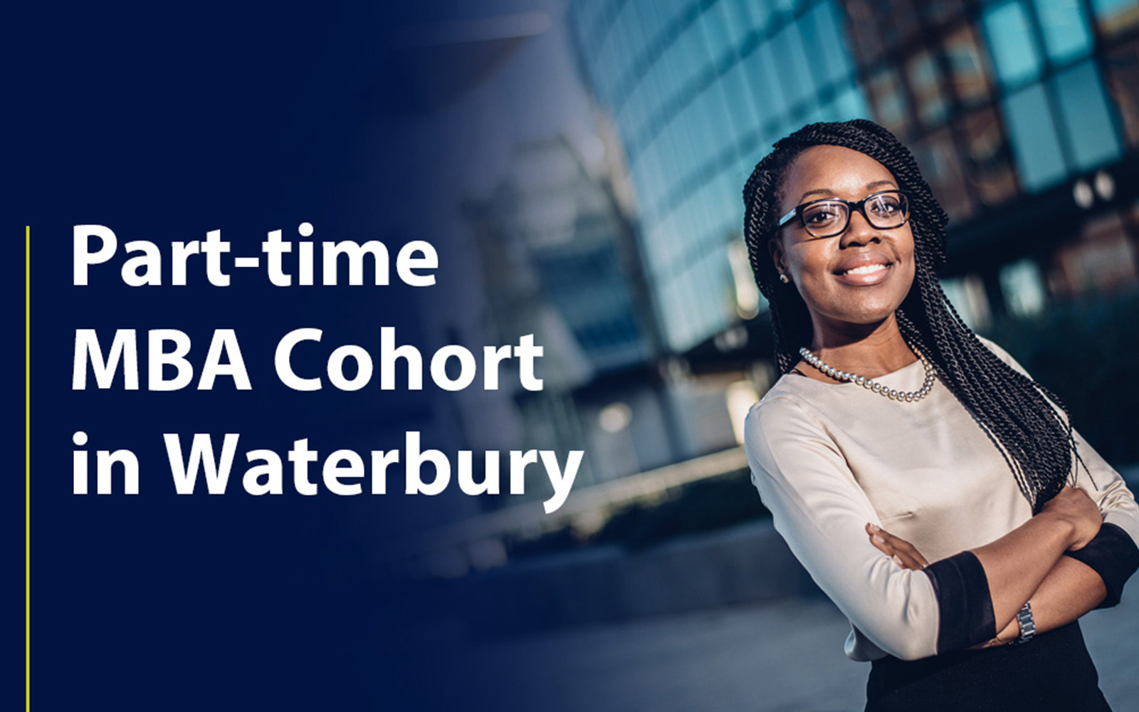 New Part-time MBA Cohort in Waterbury