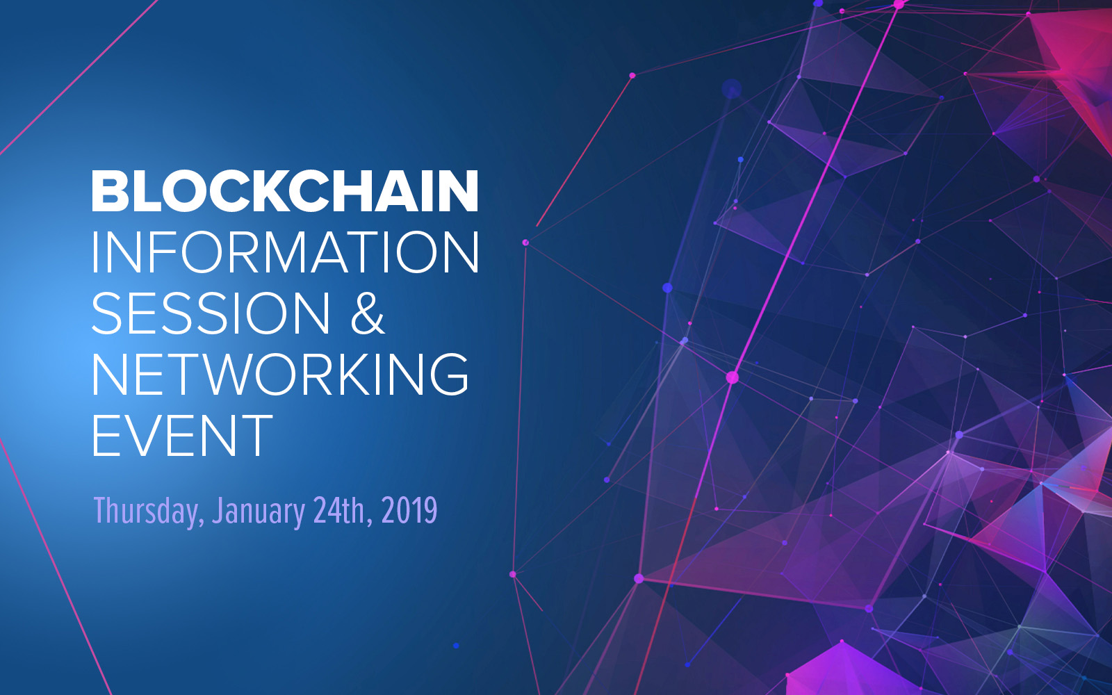Blockchain Information Session 1/24